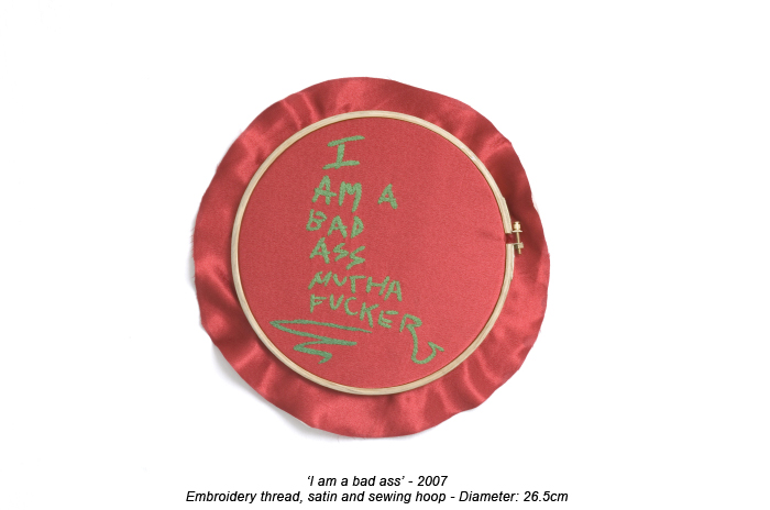 Frances Goodman - I Am A Bad Ass - Hand Embroidery