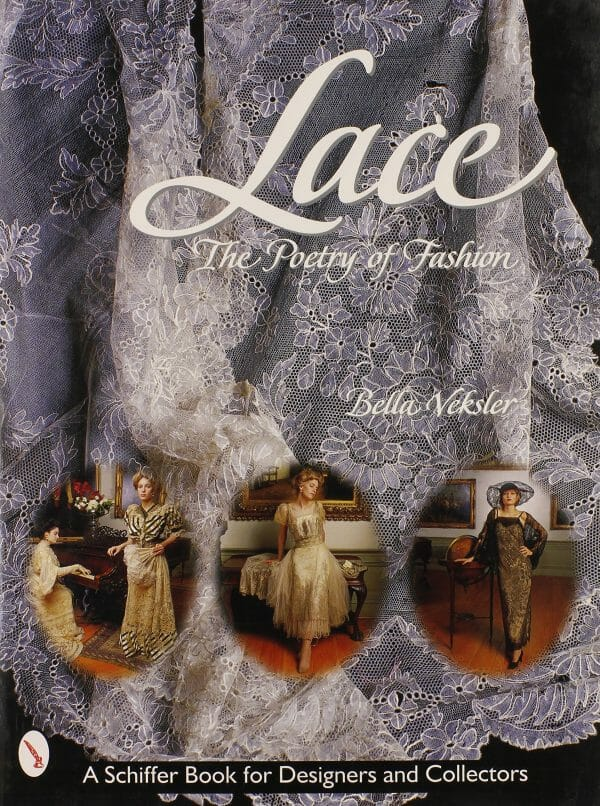 Bella Veksler - Lace, The Poetry of Fashion