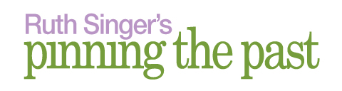 Pinning The Past with Ruth Singer