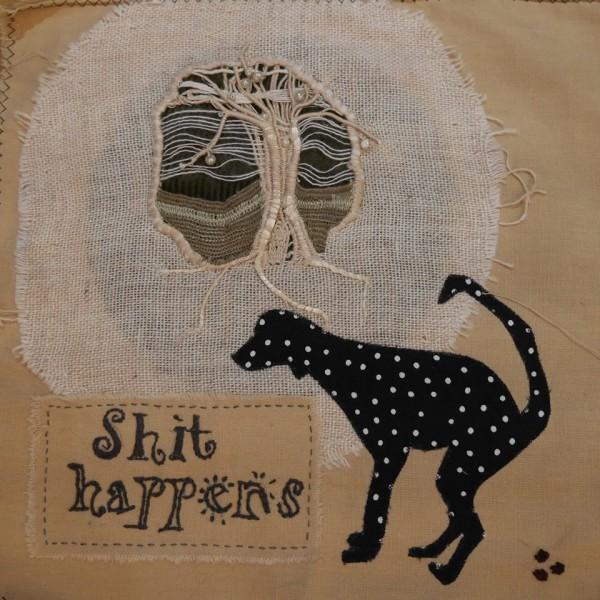 Bridget Carpenter - Shit Happens - Hand Embroidery