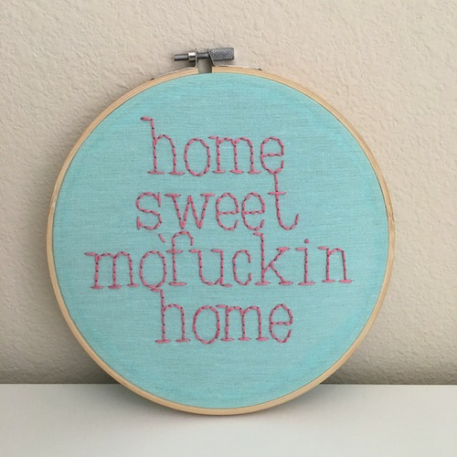 Poor Credit Crafts - Home Sweet Home Embroidery Hoop