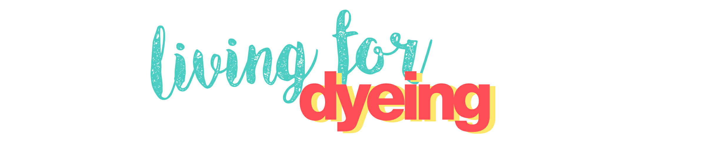 Living for Dyeing with Margaret Yates