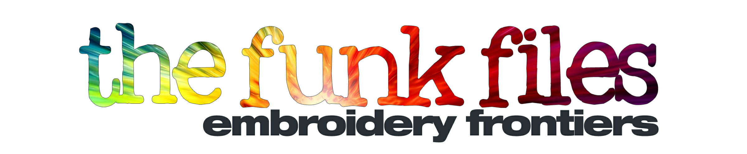 The Funk Files: Embroidery Frontiers