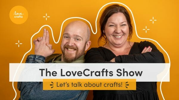 The LoveCrafts Show Thumbnail