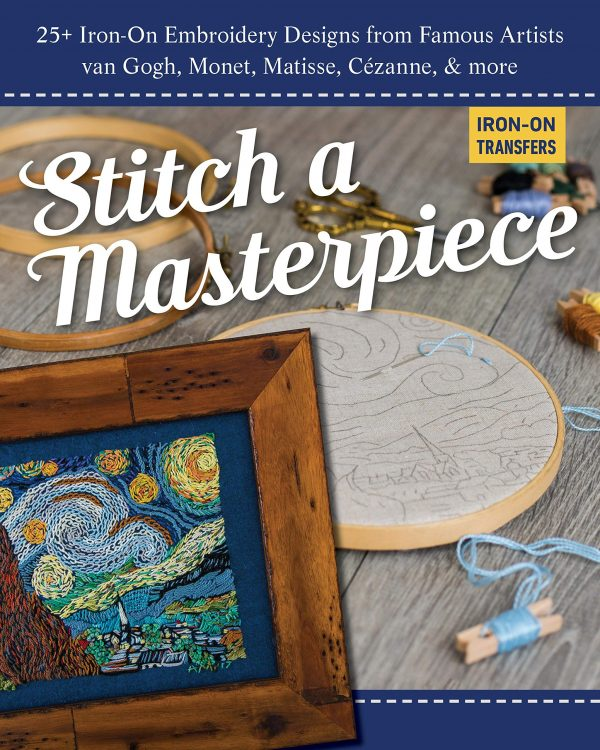 Stitch A Masterpiece by C&T Publishing